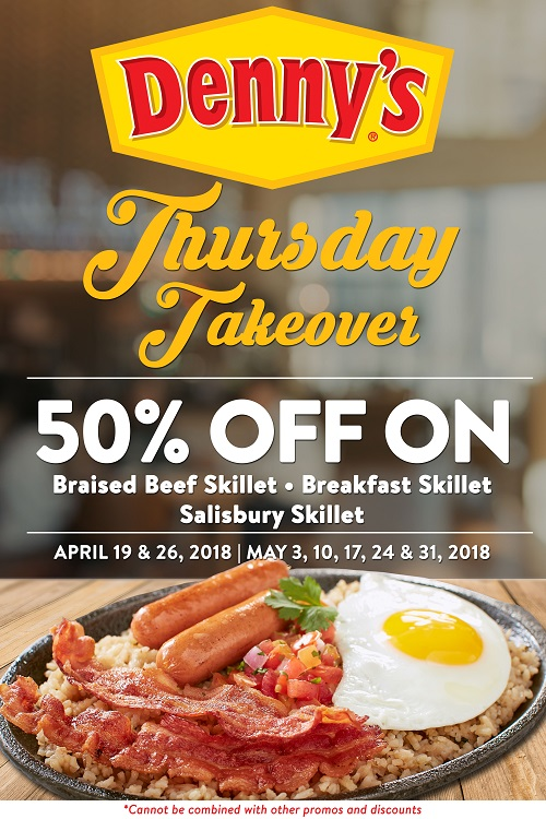 Get half price off on our sizzling skillets: Braised Beef Skillet, Breakfast Skillet and Salisbury Steak Skillet. Offer is valid in all branches except Cebu, every Thursday from April 19 until May 31, 2018